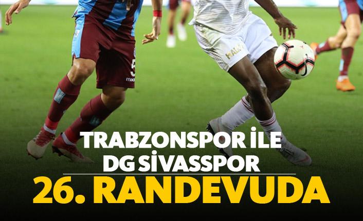 Trabzonspor ile DG Sivasspor 26. randevuda