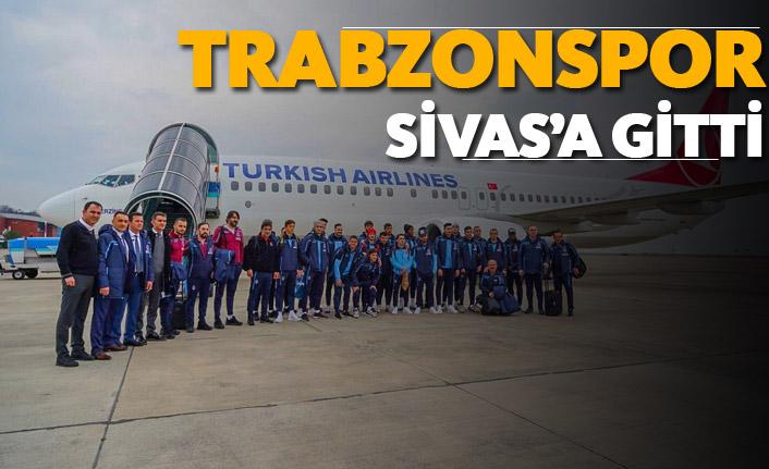 Trabzonspor Sivas'a gitti