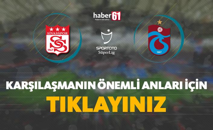 DG Sivasspor - Trabzonspor | Karşılaşmanın detayları