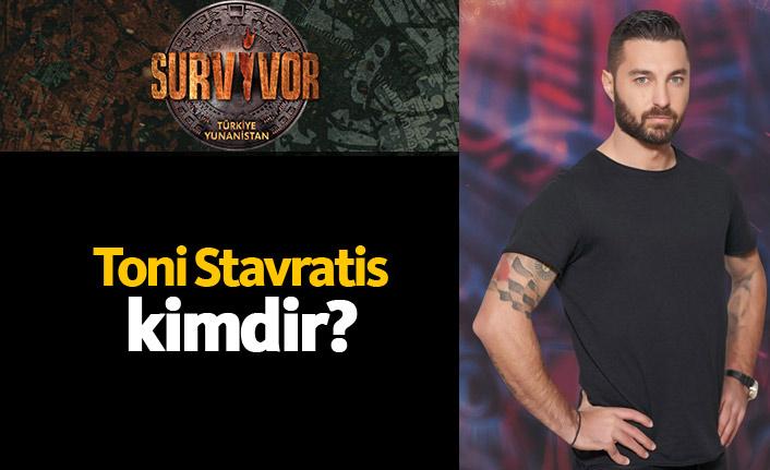 Survivor Yunanistan yarışmacısı Toni Stavratis kimdir?