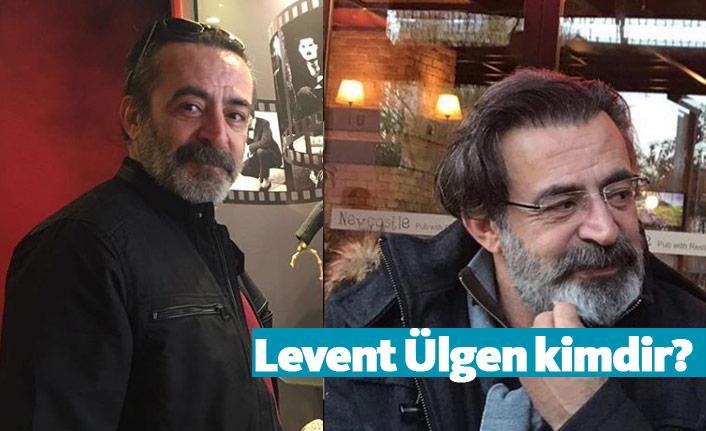 Kuzgun dizisi oyuncusu Levent Ülgen kimdir, nerelidir, kaç yaşındadır?