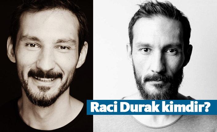 Kuzgun dizisi oyuncusu Raci Durak kimdir?