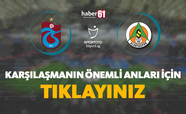 Trabzonspor - Aytemiz Alanyaspor   Karşılaşmanın detayları