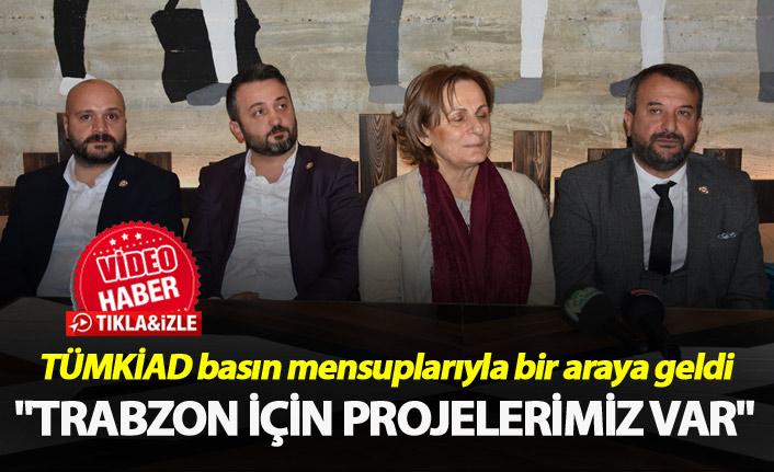 """Ahmet Salih Kırımlıoğlu: """"Trabzon için projelerimiz var"""""""