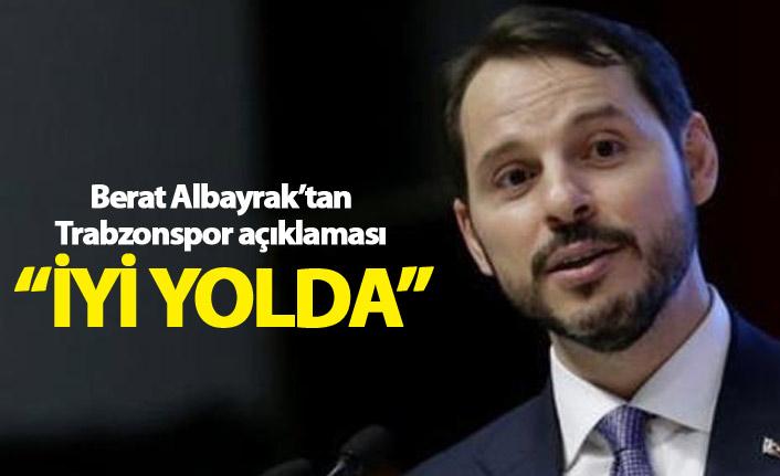 """Berat Albayrak: """"Trabzonspor iyi yolda"""""""