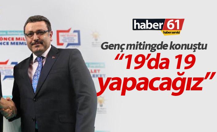 Ahmet Metin Genç: 19'da 19 yapacağız