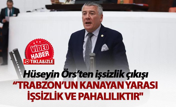"""Hüseyin Örs'ten işsizlik çıkışı - """"Trabzon'un Kanayan Yarası"""""""