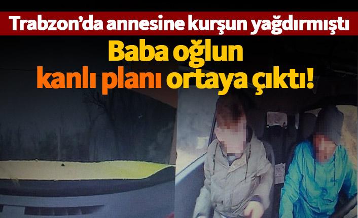 Trabzon'da kanlı plan ortaya çıktı!