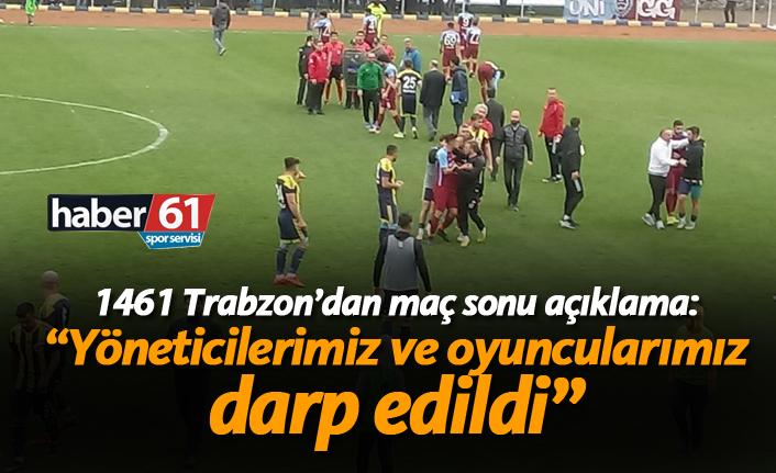 """1461 Trabzon'dan maç sonu açıklama: """"Yöneticilerimiz ve oyuncularımız darp edildi"""""""