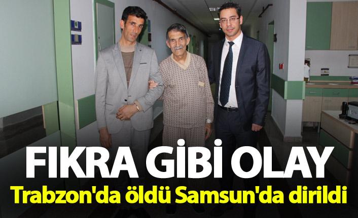 Fıkra gibi olay: Trabzon'da öldü Samsun'da dirildi