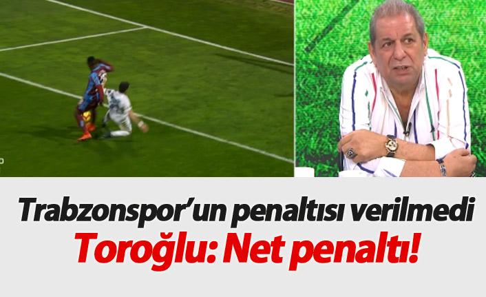 """""""Trabzonspor'un penaltısı verilmedi!"""""""