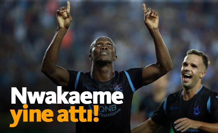 Nwakaeme yine golünü attı!