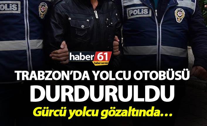 Trabzon'da yolcu otobüsü durduruldu - Gürcü yolcu gözaltında…