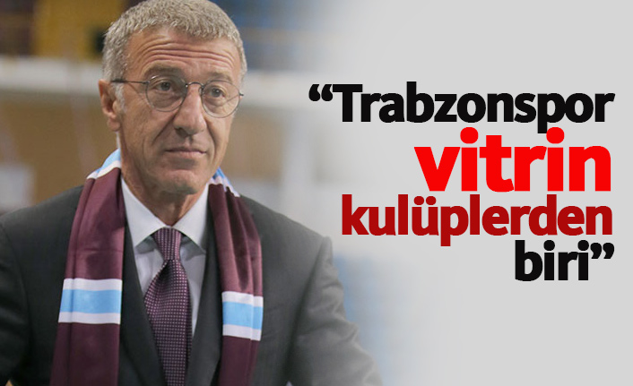 """""""Trabzonspor, vitrin kulüplerden biridir"""""""