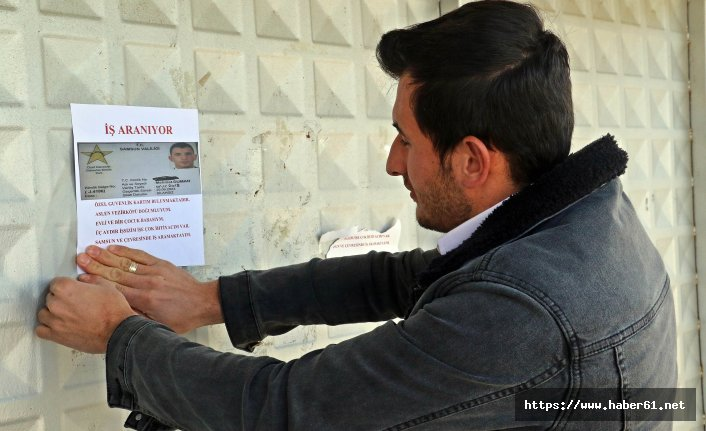 İşsiz kalan güvenlikçi, ilanla iş arıyor!