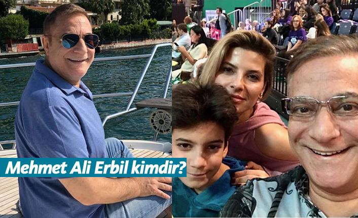 Mehmet Ali Erbil kimdir, nerelidir, kaç yaşındadır?