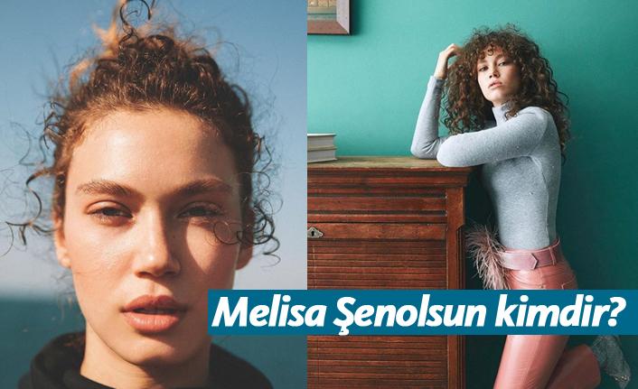 Melisa Şenolsun kimdir, nerelidir, kaç yaşındadır?
