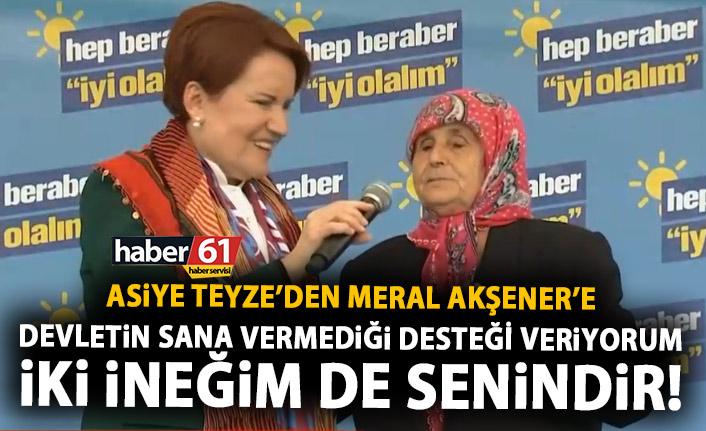 Meral Akşener'in mitingine Asiye teyze damga vurdu