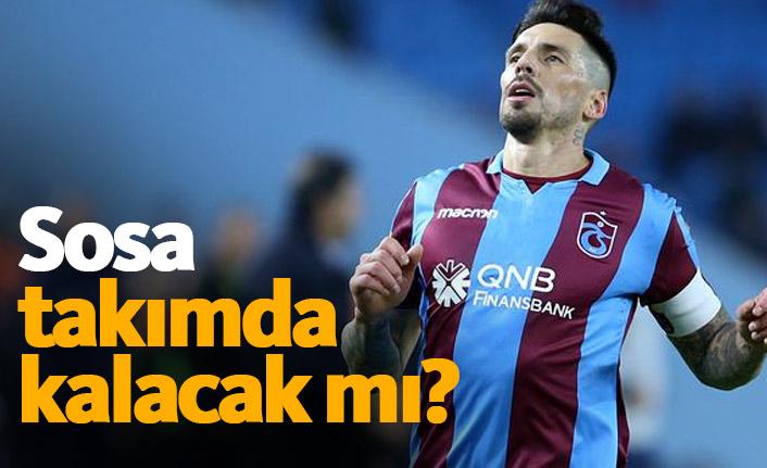 Trabzonspor'da Sosa takımda kalacak mı?