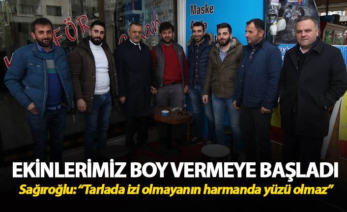 """Sağıroğlu: """"Tarlada izi olmayanın harmanda yüzü olmaz"""""""