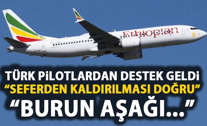 Boeing 737 Max kararına Türk pilotlardan destek!