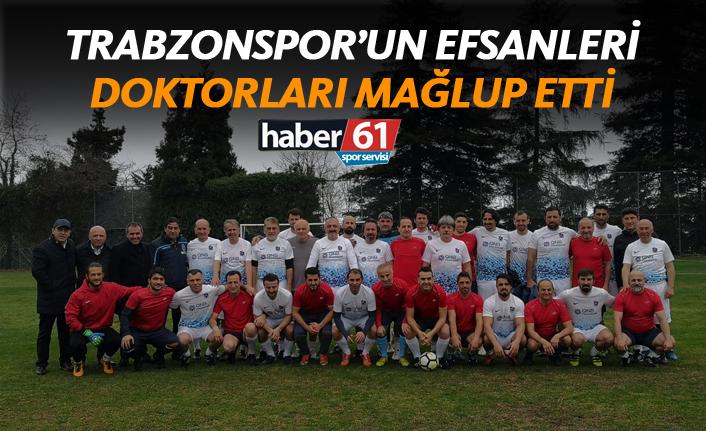 Trabzonspor'un efsaneleri doktorları mağlup etti!