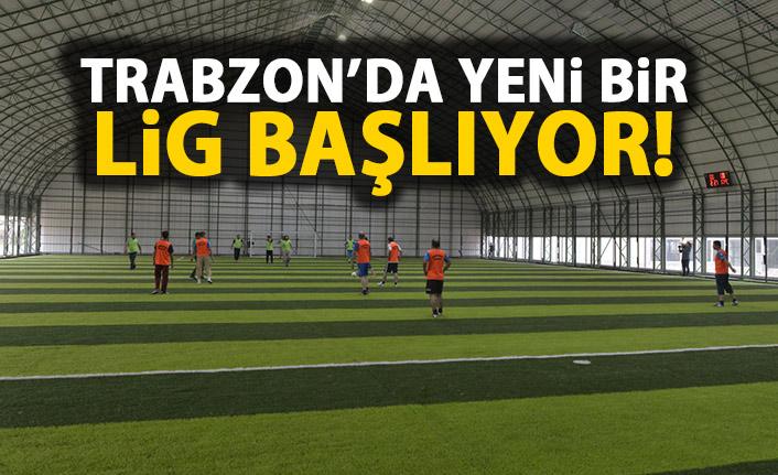 Trabzon'da halısaha ligi başlıyor