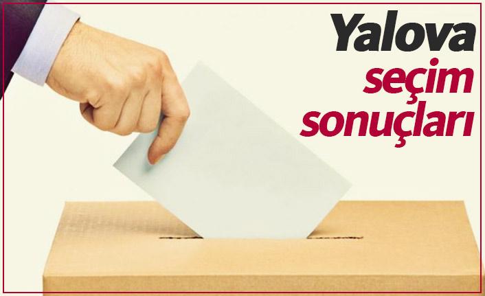 Yalova seçim sonuçları / Yalova Belediye Başkanı kim oldu?