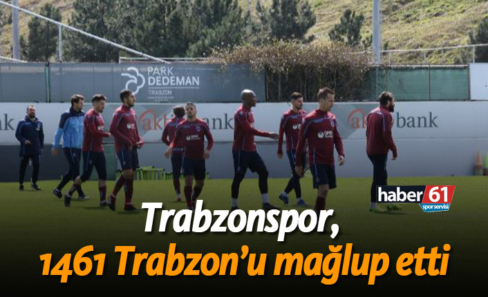 Trabzonspor, 1461 Trabzon'u mağlup etti!