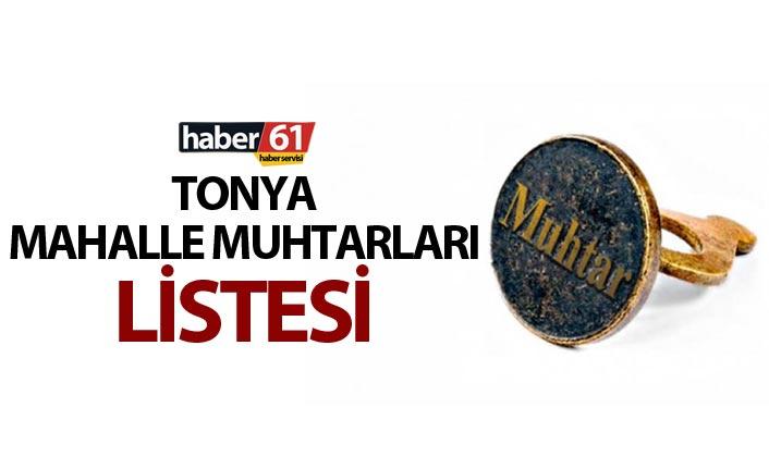 Tonya Mahalle Muhtarları Listesi