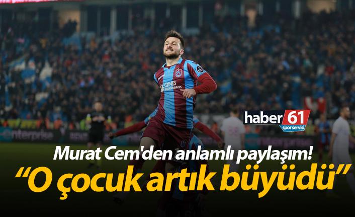 Murat Cem'den anlamlı paylaşım!