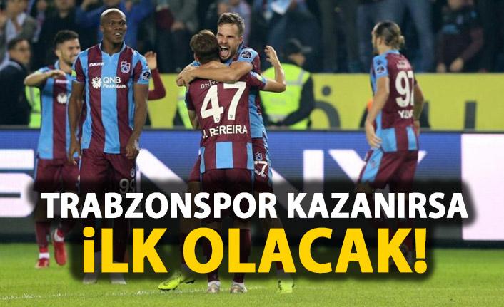 Trabzonspor kazanırsa ilk olacak