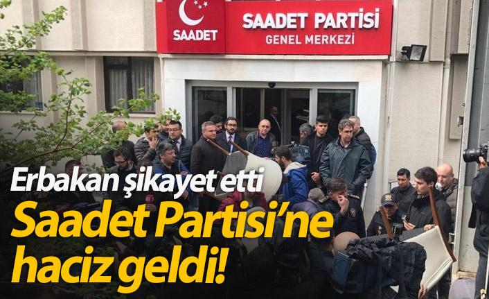 Erbakan şikayet etti Saadet Partisi'ne haciz geldi!
