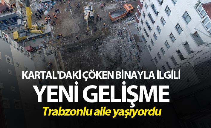 Kartal'daki çöken binayla ilgili yeni gelişme
