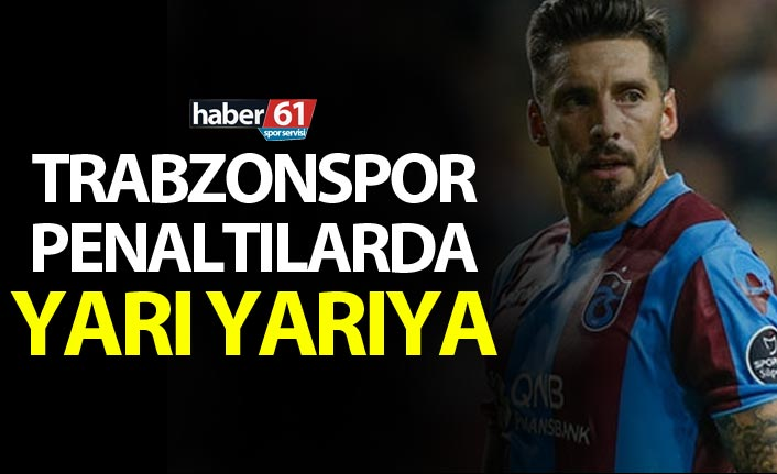 Trabzonspor penaltılarda yarı yarıya