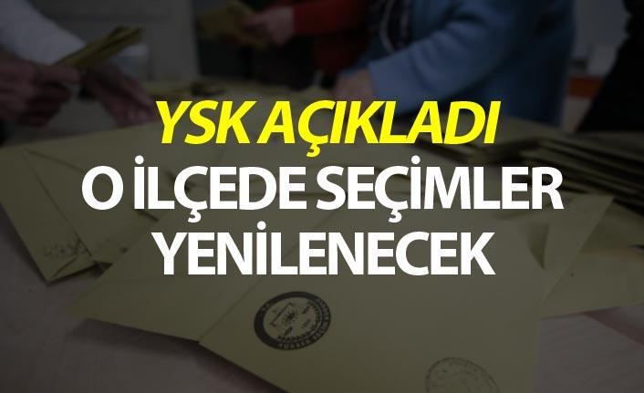 YSK açıkladı - O ilçede seçimler yenilenecek