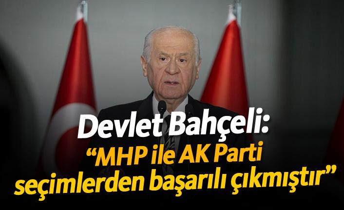 """Bahçeli: """"MHP ile AK Parti seçimlerden başarılı çıkmıştır"""""""