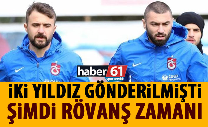 Trabzonspor için dönüm noktası olmuşlardı şimdi rövanş zamanı