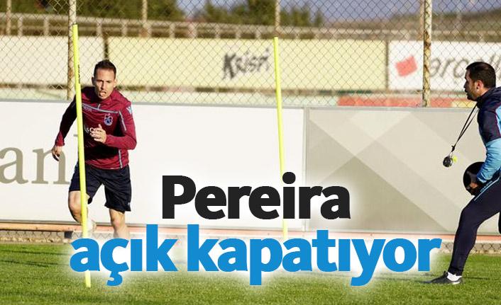 Trabzonspor'da Pereira açık kapatıyor