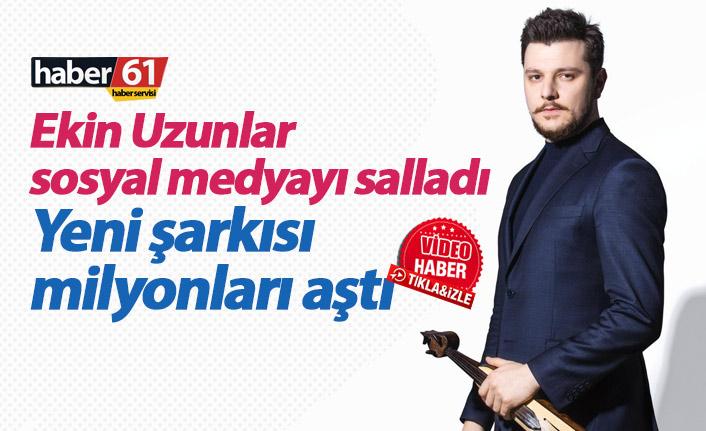 Ekin Uzunlar yeni şarkısıyla sosyal medyayı salladı
