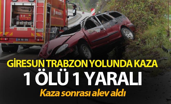 Giresun Trabzon yolunda kaza - 1 Ölü 1 yaralı