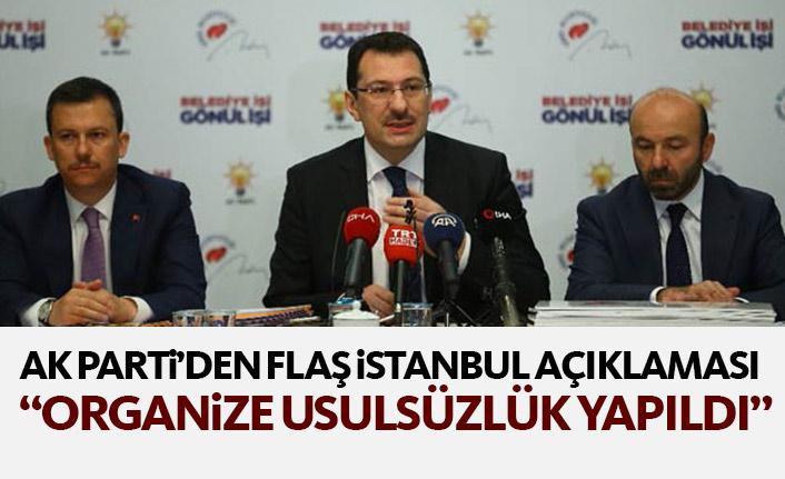 AK Parti'den flaş İstanbul açıklaması: Usulsüzlük var!