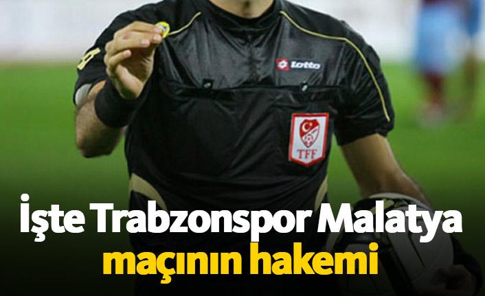 İşte Trabzonspor Malatya maçının hakemi