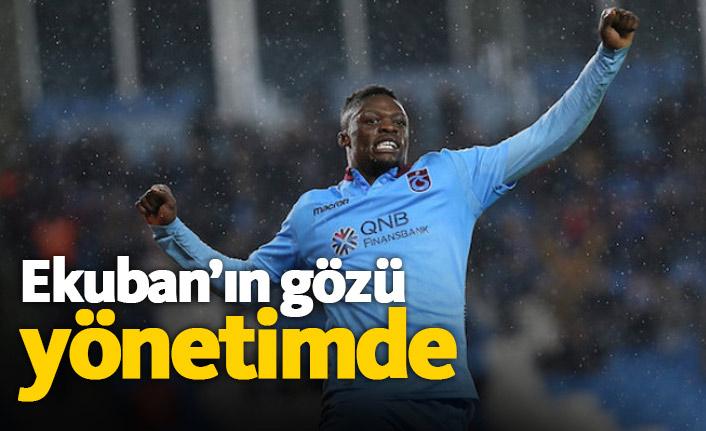 Ekuban Trabzonspor'u bekliyor