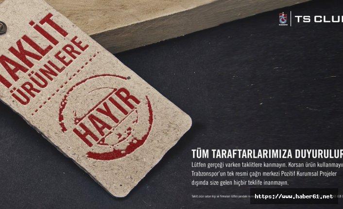 Trabzonspor'da taraftara 'Korsan ürün' çağrısı