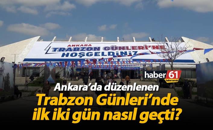 Trabzon Günleri'nde ilk iki gün neler oldu?