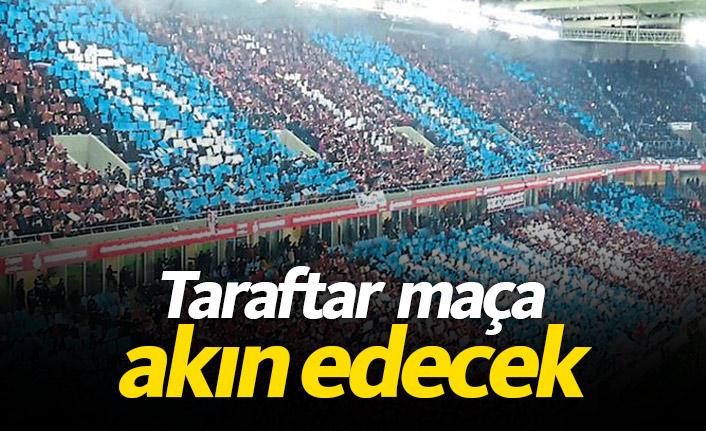 Trabzonspor taraftarı maça akın edecek
