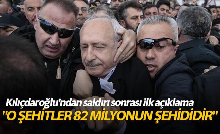 Saldırının ardından Kılıçdaroğlu'ndan ilk açıklama