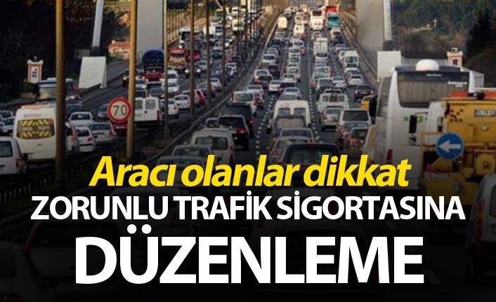 Aracı olanlar dikkat  - Zorunlu trafik sigortasına düzenleme