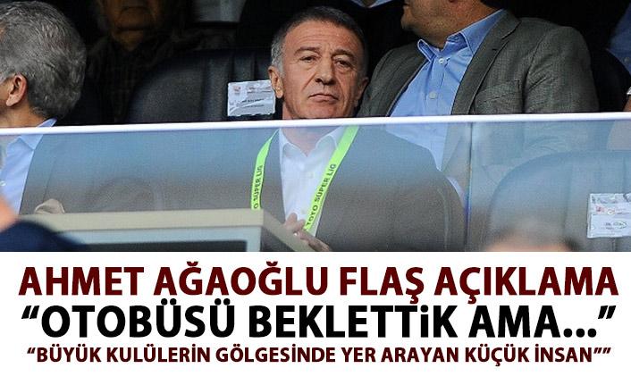 Ahmet Ağaoğlu: Otobüsü beklettik ama gelen olmadı!